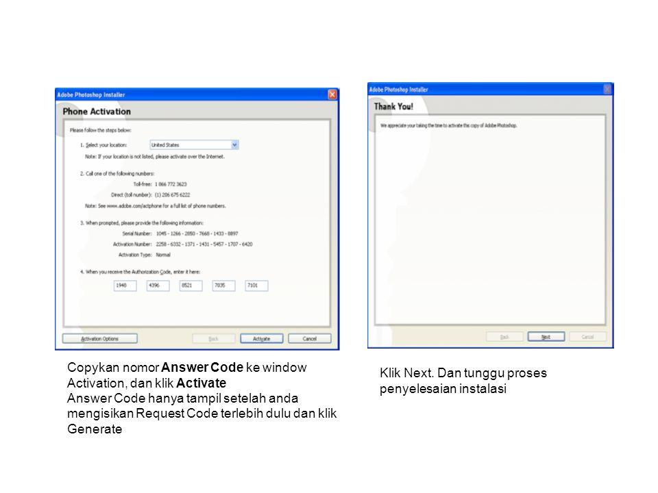 Hilangkan cek list Show the readme file (tidak membuka file readme) dan klik Finish Proses instalasi Photoshop CS2 telah selesai, selamat mencoba memanipulasi gambar.