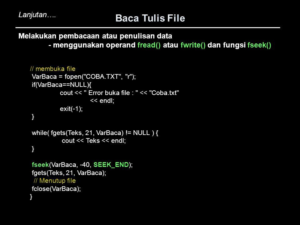 // membuka file VarBaca = fopen(