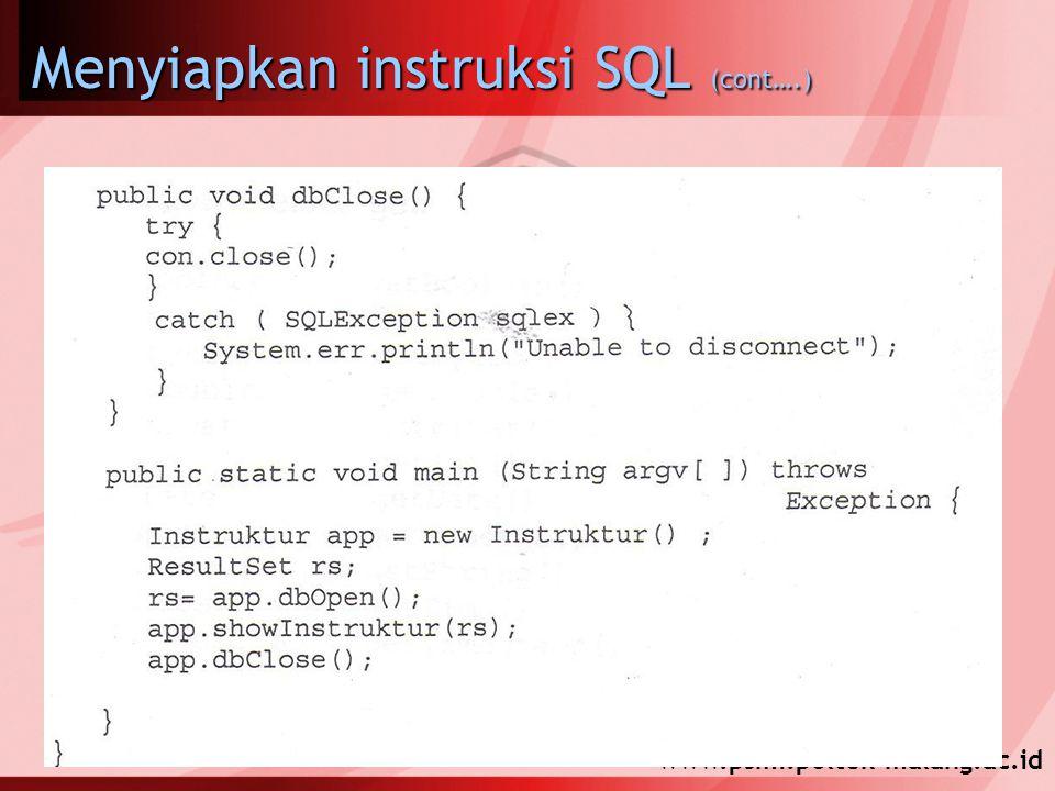 www.psmi.poltek-malang.ac.id Menyiapkan instruksi SQL (cont….)