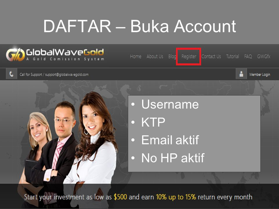 DAFTAR – Buka Account Username KTP Email aktif No HP aktif