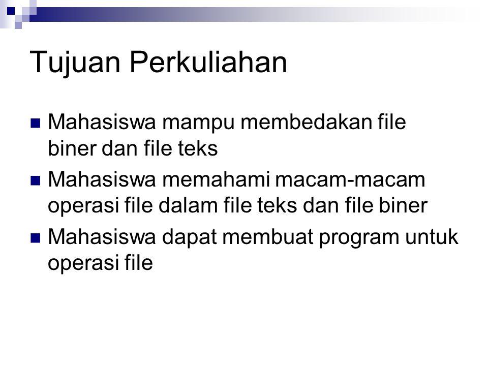 Struktur File File adalah Kumpulan data-data yang disimpan dalam disk dalam bentuk suatu kesatuan.
