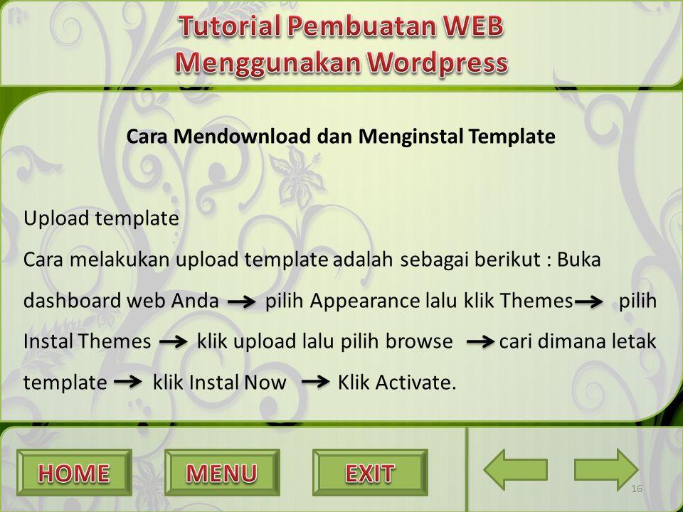 16 Cara Mendownload dan Menginstal Template Upload template Cara melakukan upload template adalah sebagai berikut : Buka dashboard web Anda pilih Appe