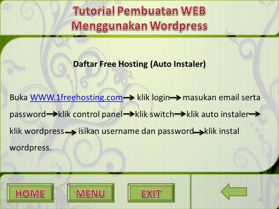 28 Daftar Free Hosting (Auto Instaler) Buka WWW.1freehosting.com klik login masukan email serta password klik control panel klik switch klik auto inst