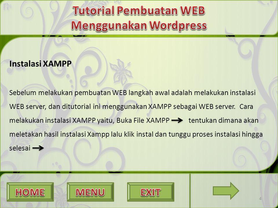 Instalasi XAMPP Sebelum melakukan pembuatan WEB langkah awal adalah melakukan instalasi WEB server, dan ditutorial ini menggunakan XAMPP sebagai WEB s