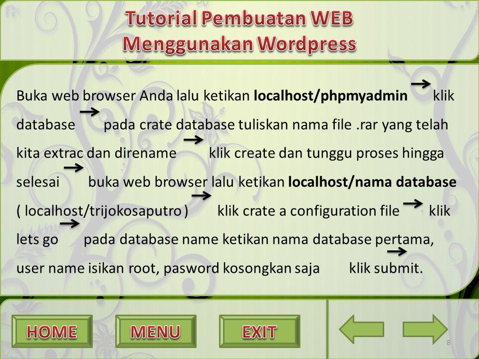 Buka web browser Anda lalu ketikan localhost/phpmyadmin klik database pada crate database tuliskan nama file.rar yang telah kita extrac dan direname k