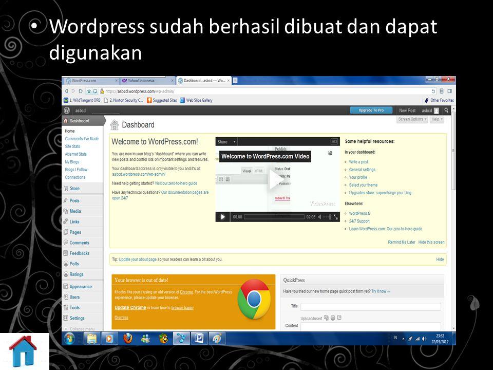 Wordpress sudah berhasil dibuat dan dapat digunakan