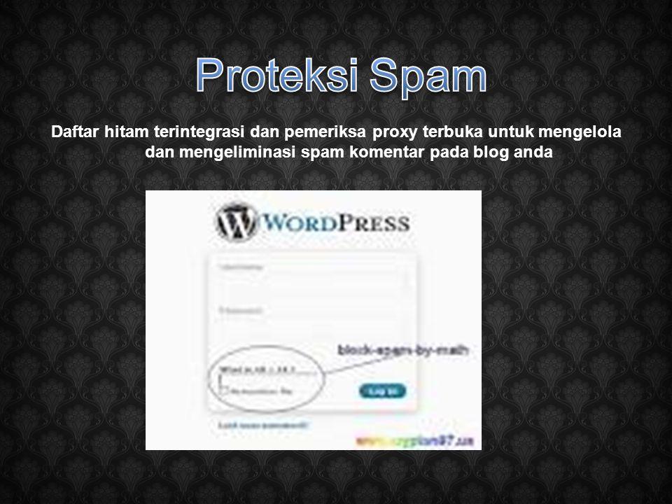 Daftar hitam terintegrasi dan pemeriksa proxy terbuka untuk mengelola dan mengeliminasi spam komentar pada blog anda
