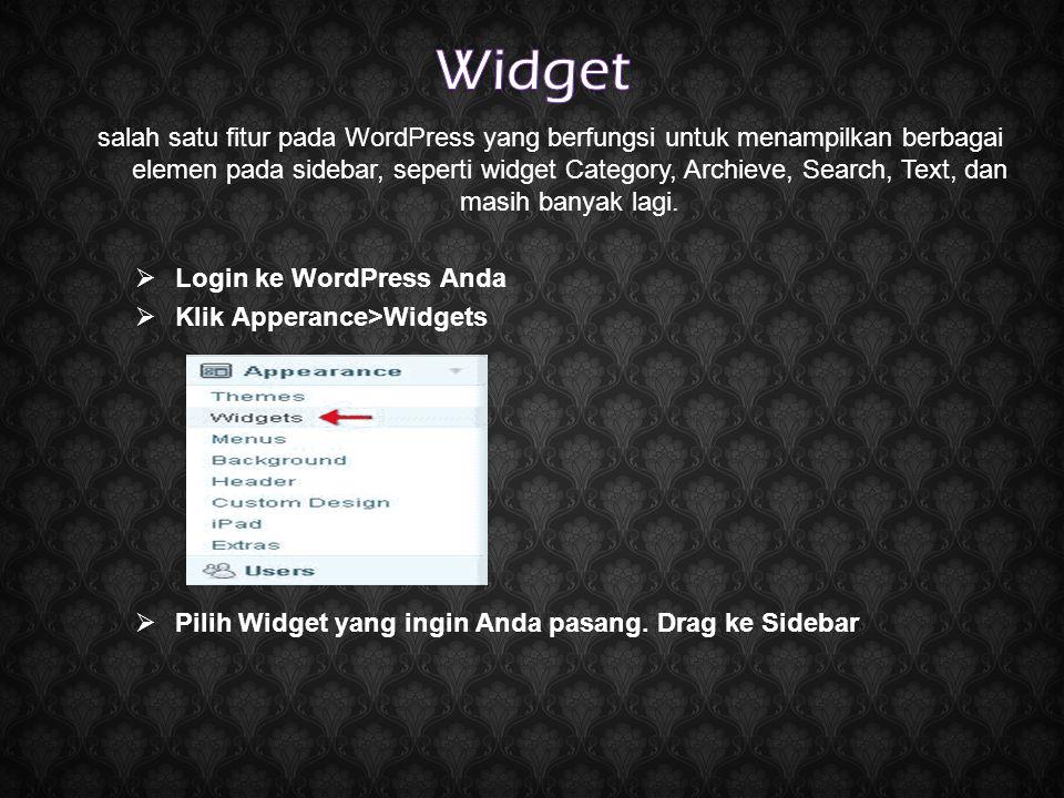 salah satu fitur pada WordPress yang berfungsi untuk menampilkan berbagai elemen pada sidebar, seperti widget Category, Archieve, Search, Text, dan ma