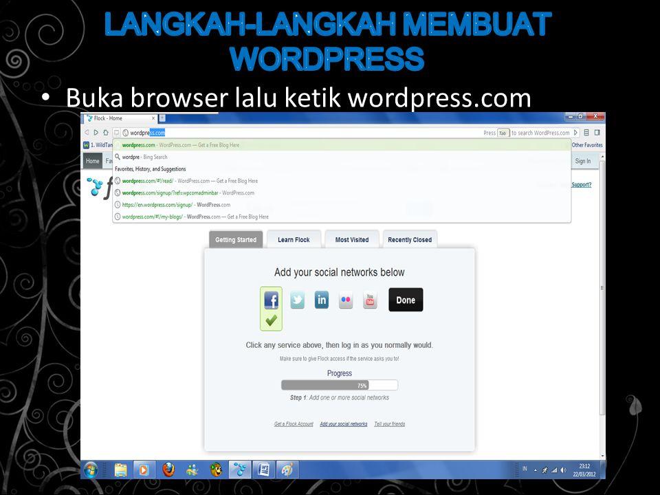 Buka browser lalu ketik wordpress.com
