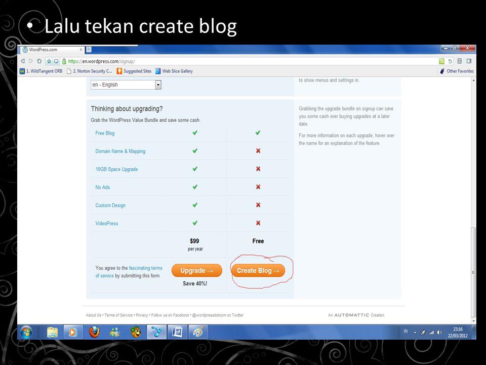 Lalu tekan create blog