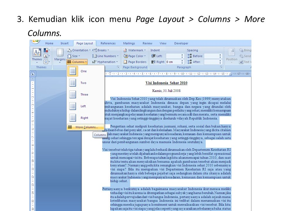 3. Kemudian klik icon menu Page Layout > Columns > More Columns.