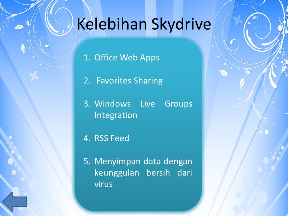 Kelebihan Skydrive 1.Office Web Apps 2.