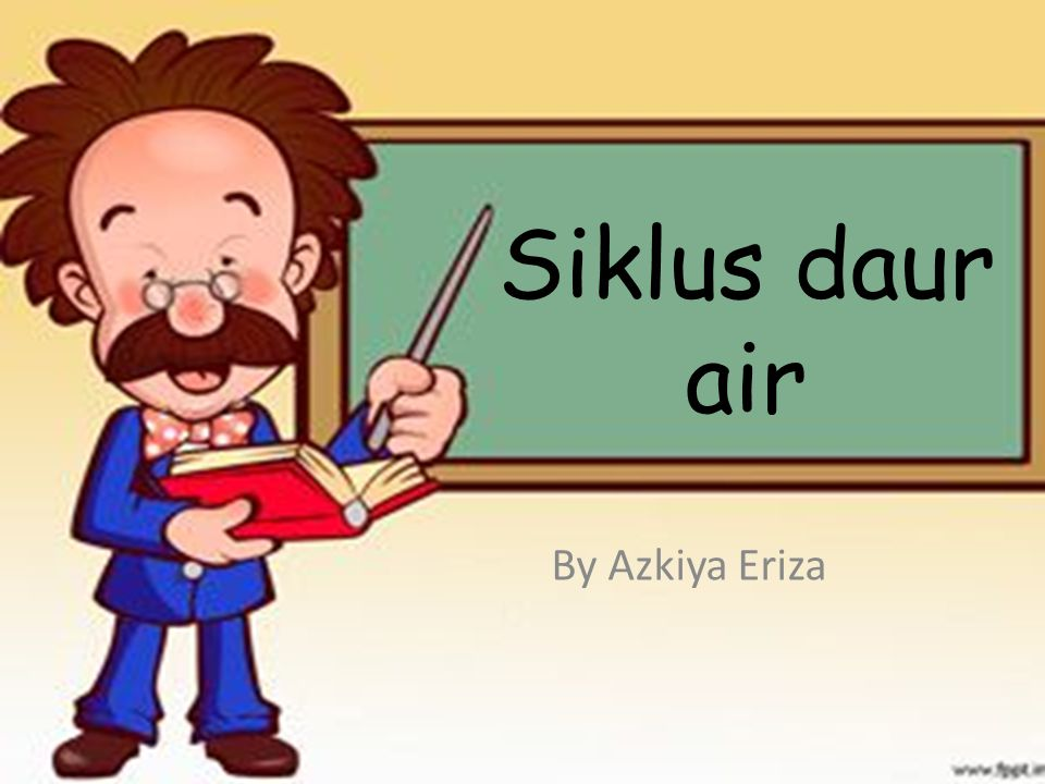 Siklus daur air By Azkiya Eriza
