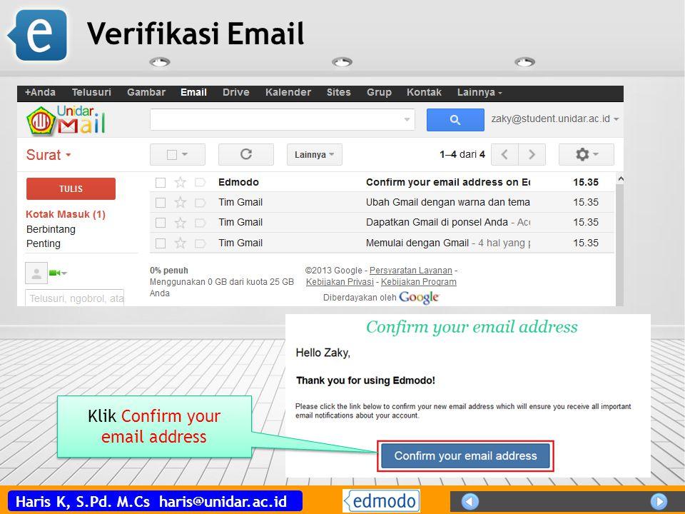 Haris K, S.Pd. M.Cs haris@unidar.ac.id Verifikasi Email Klik Confirm your email address