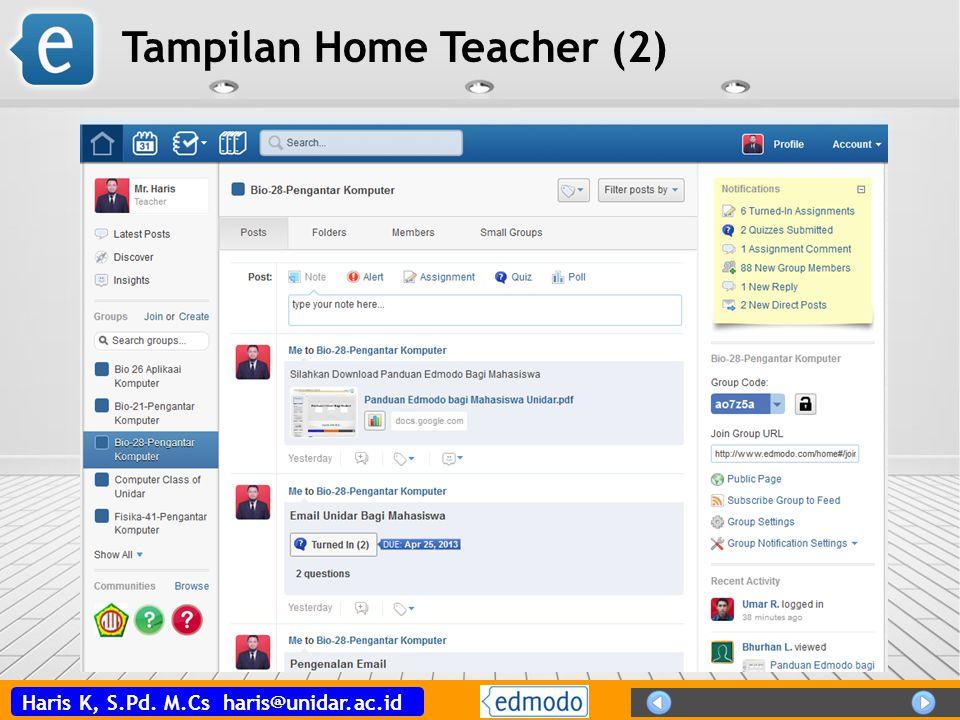 Haris K, S.Pd. M.Cs haris@unidar.ac.id Tampilan Home Teacher (2)