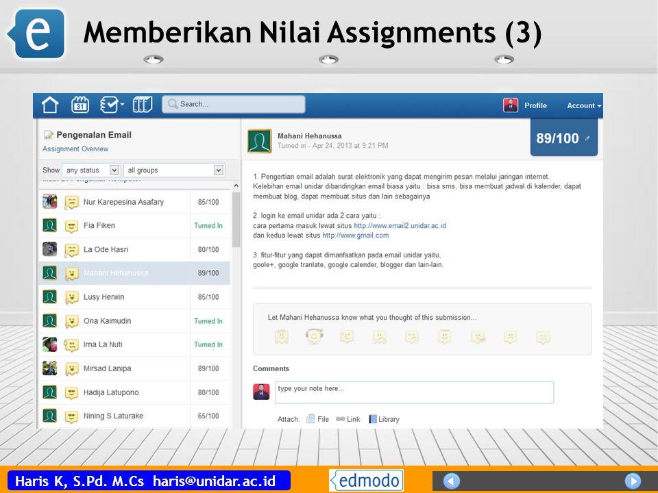 Haris K, S.Pd. M.Cs haris@unidar.ac.id Memberikan Nilai Assignments (3)