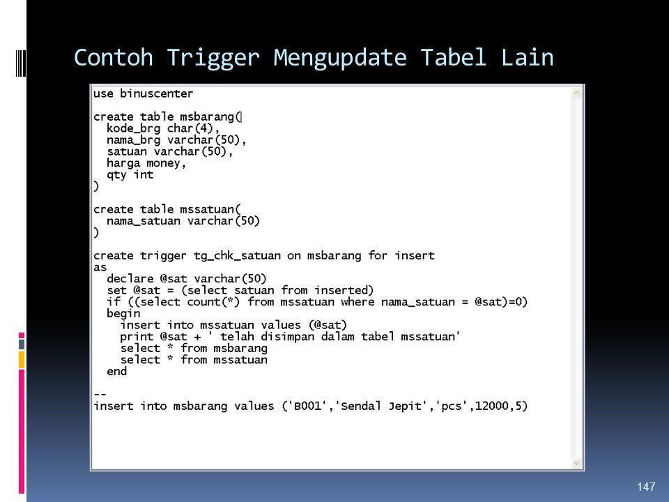 Contoh Trigger Mengupdate Tabel Lain 147