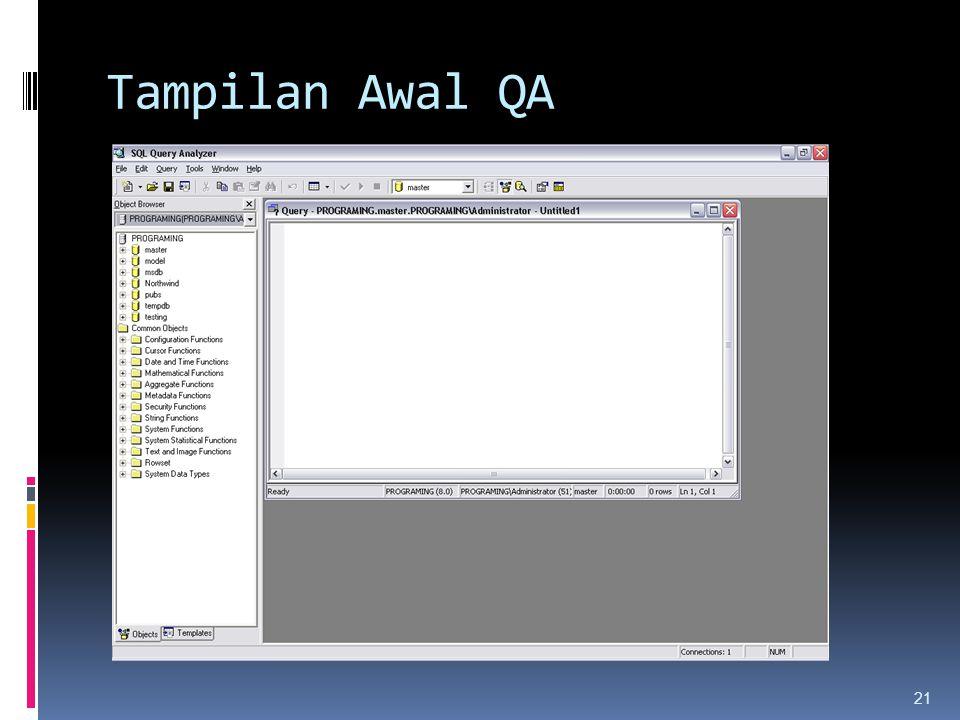 Tampilan Awal QA 21