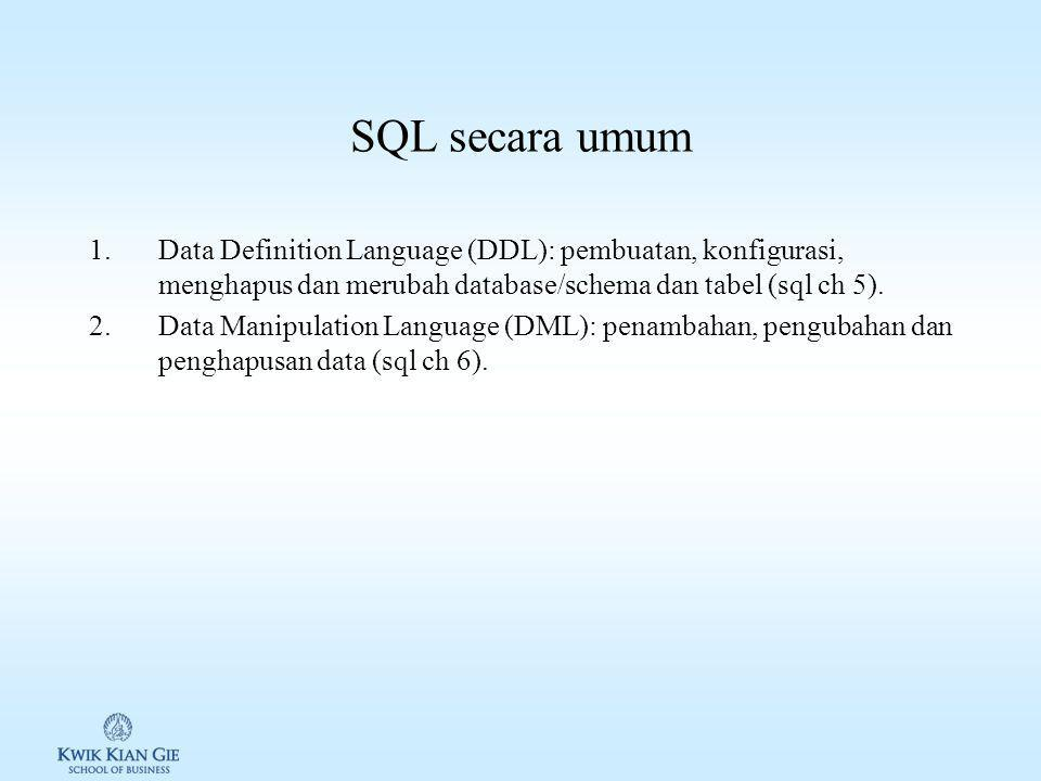 Mencari bantuan 1.Textbook: MySQL in a Nutshell, Second Edition 2.Google: dev.mysql [fungsi]