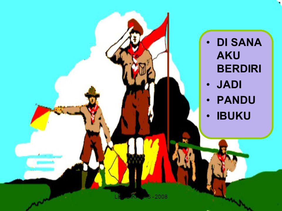 LEMDIKANAS - 2008 DI SANA AKU BERDIRI JADI PANDU IBUKU