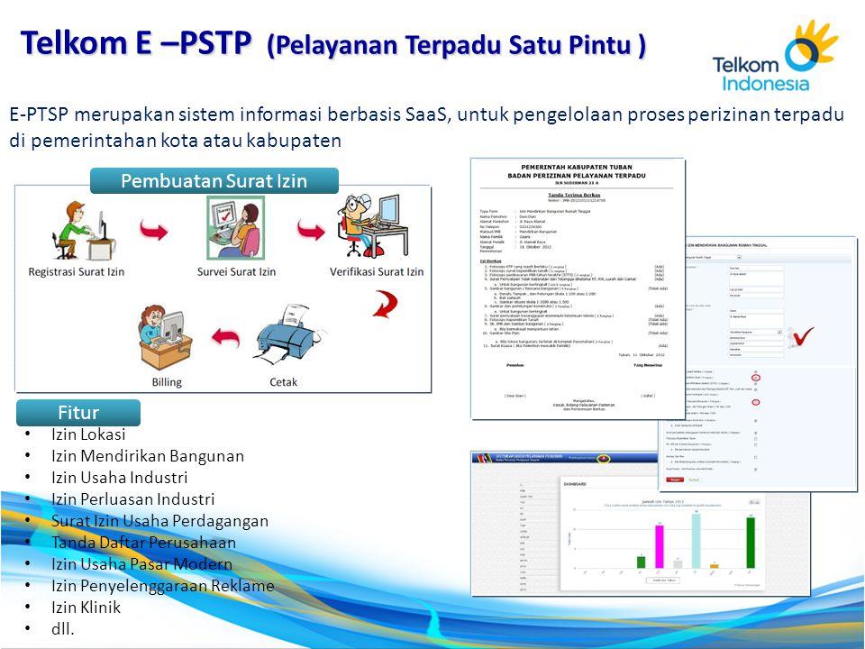 E-PTSP merupakan sistem informasi berbasis SaaS, untuk pengelolaan proses perizinan terpadu di pemerintahan kota atau kabupaten Izin Lokasi Izin Mendi
