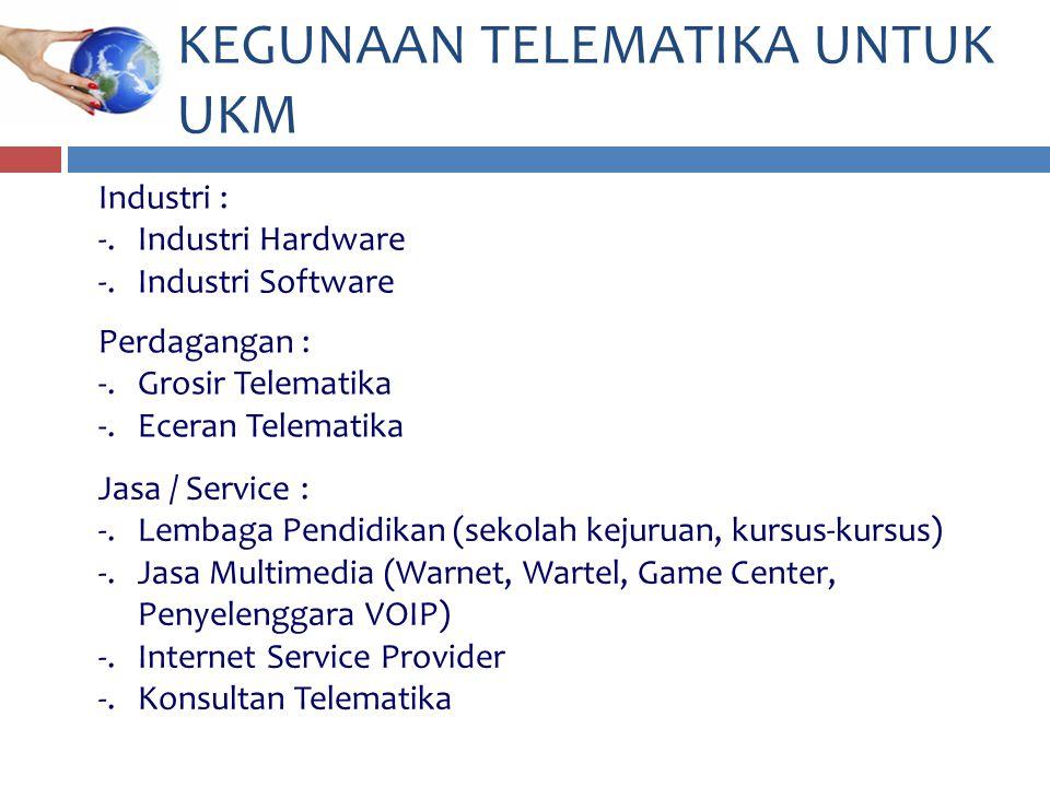 a)Jumlah penduduk Indonesia yang sangat besar merupakan potensi pasar cukup besar bagi industri hardware telematika.