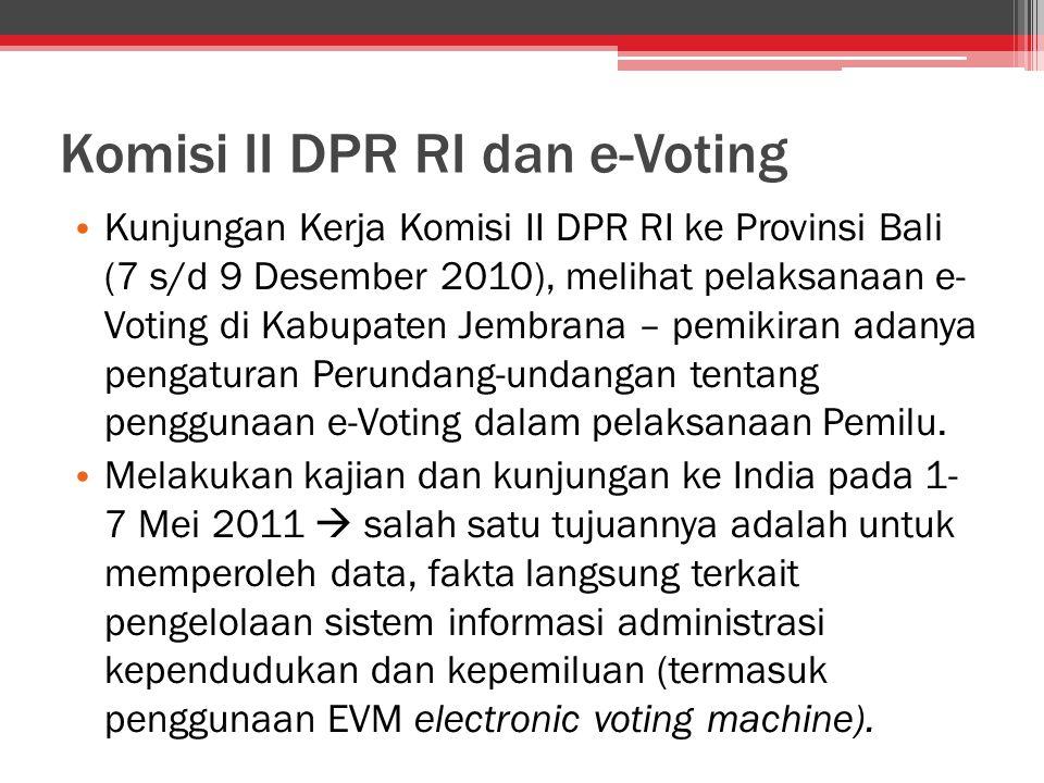 Komisi II DPR RI dan e-Voting Kunjungan Kerja Komisi II DPR RI ke Provinsi Bali (7 s/d 9 Desember 2010), melihat pelaksanaan e- Voting di Kabupaten Je