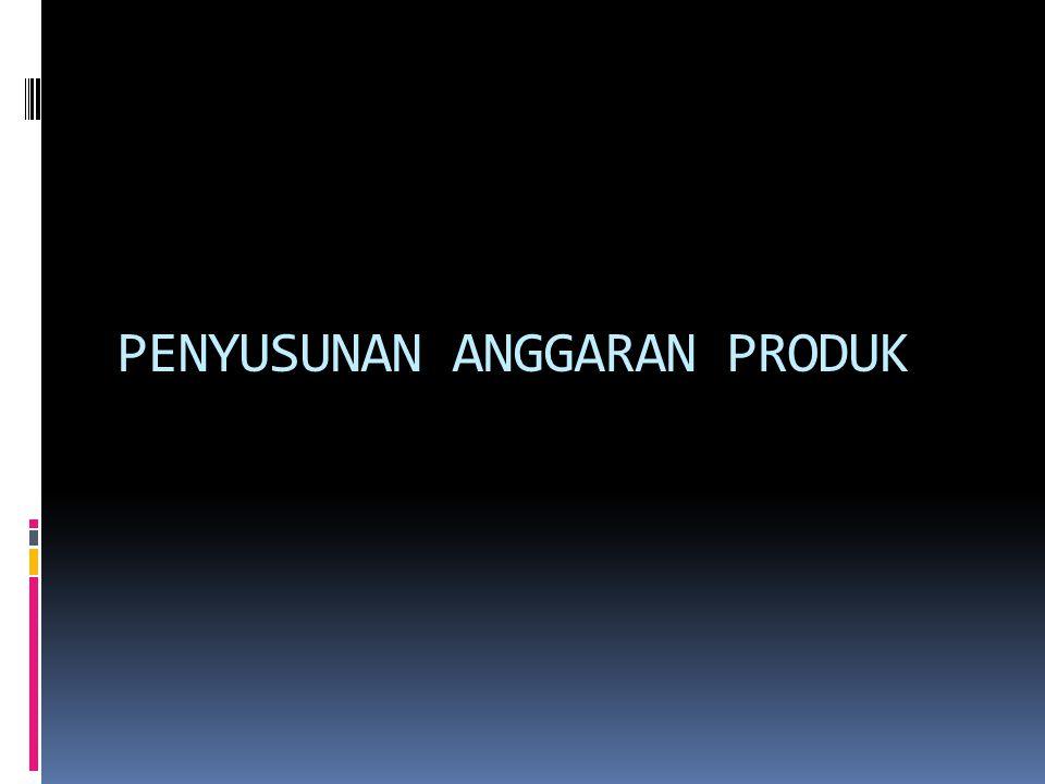 (1) Mengutamakan Stabilitas Produk Jualan tahun 2016182 btl Sediaan produk jadi akhir 15 btl Produk siap dijual197 btl Sediaan produk jadi awal 13 btl Produk jadi periode ini184 btl Jadi anggaran produk per triwulan = 184/4 = 46 botol Perusahaan Kecap Asli hanya memproduksi satu jenis kecap dan jualan tahun 2016 tiap triwulannya dianggarkan sebagai berikut: Triwulan I = 43 btl ; Triwulan II = 45 btl ; Triwulan III = 47 btl ; Triwulan IV = 47 btl, sehingga setahun = 182 botol.