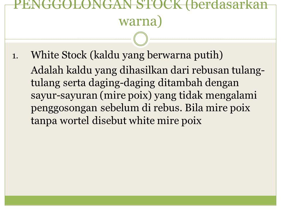 PENGGOLONGAN STOCK (berdasarkan warna) 2.