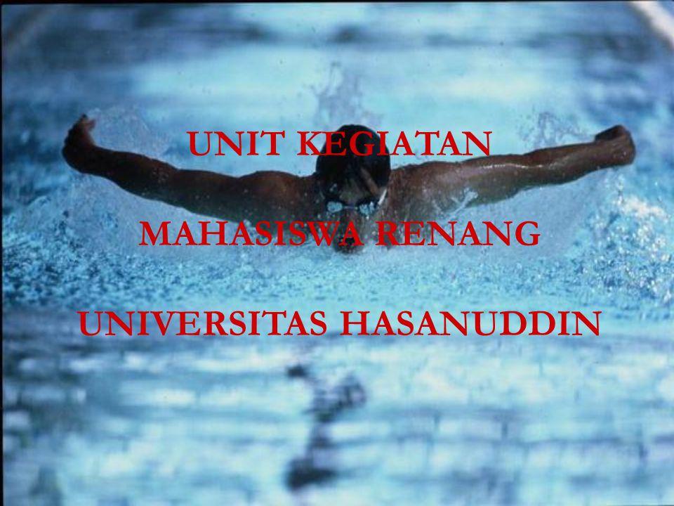 UNIT KEGIATAN MAHASISWA RENANG UNIVERSITAS HASANUDDIN