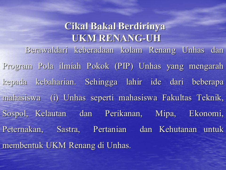 Cikal Bakal Berdirinya UKM RENANG-UH Berawaldari keberadaan kolam Renang Unhas dan Program Pola ilmiah Pokok (PIP) Unhas yang mengarah kepada kebaharian.