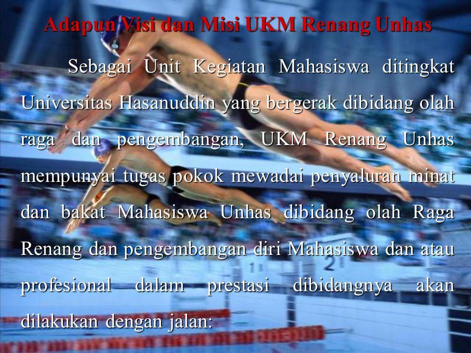 Badan Pengurus UKM Renang Unhas Periode 2008-2009 Ketua : Ketua : Jumriani (sastra inggris) Sekretaris : Sekretaris : Dewi Wahyuni (sastra inggris) Bendahara : Bendahara : Nogard S Mahendra (teknik sipil)