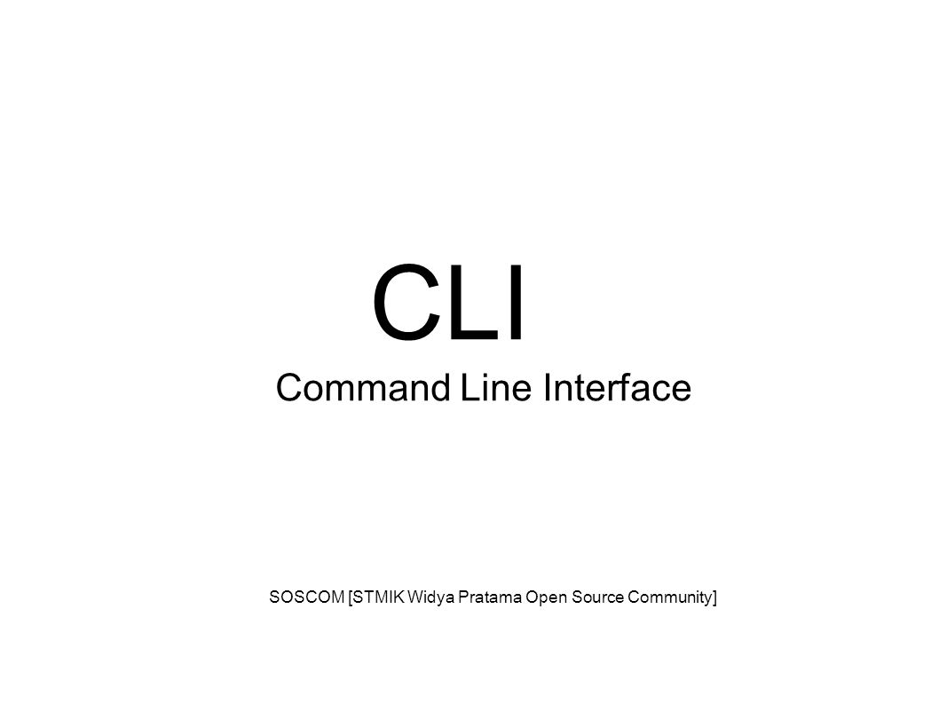 CLI Command Line Interface SOSCOM [STMIK Widya Pratama Open Source Community]