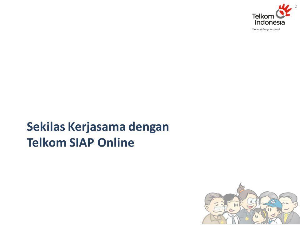 Sekilas Kerjasama dengan Telkom SIAP Online 2