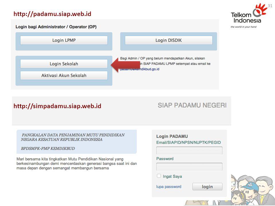 31 http://padamu.siap.web.id http://simpadamu.siap.web.id