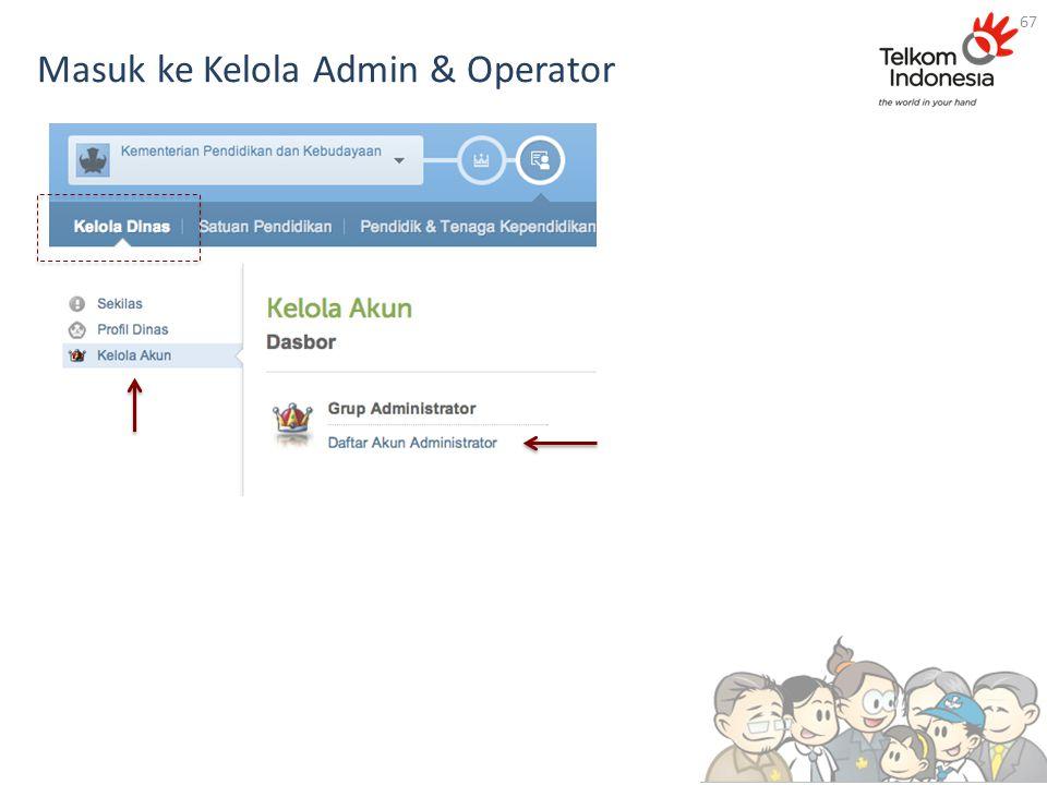 Masuk ke Kelola Admin & Operator 67
