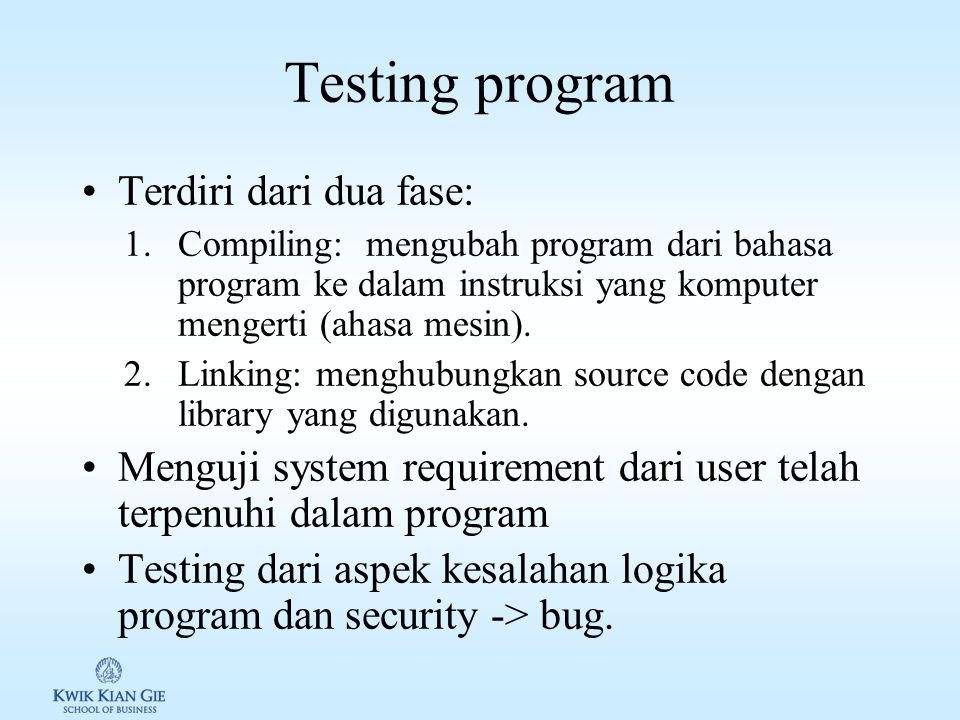 Coding program Codding program: mengubah rencana solusi ke bahasa pemrograman (source code) Membutuhkan 1.compiler & linker.