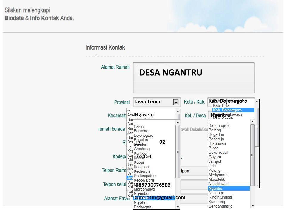 DESA NGANTRU Jawa Timur Kab. Bojonegoro Ngasem Ngantru 12 02 62154 085730976586 zumrotin@gmail.com
