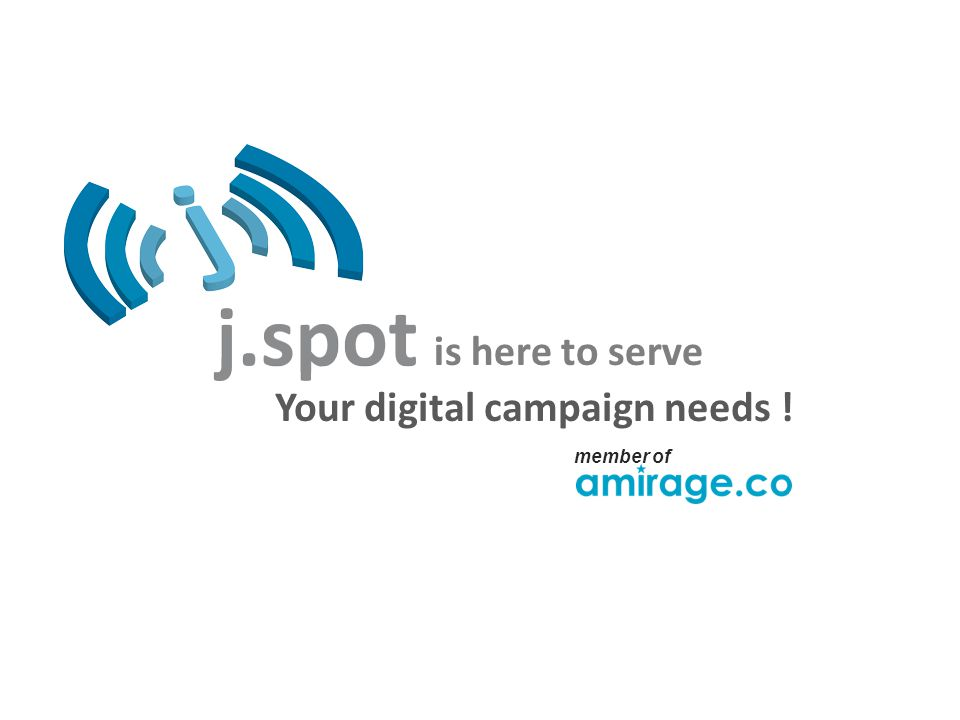 Your digital campaign needs ! is here to serve member of
