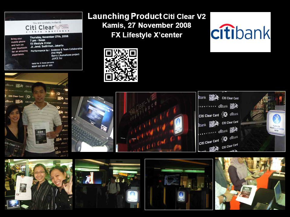 Launching Product Citi Clear V2 Kamis, 27 November 2008 FX Lifestyle X'center