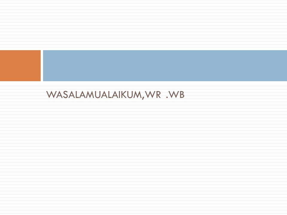 WASALAMUALAIKUM,WR.WB