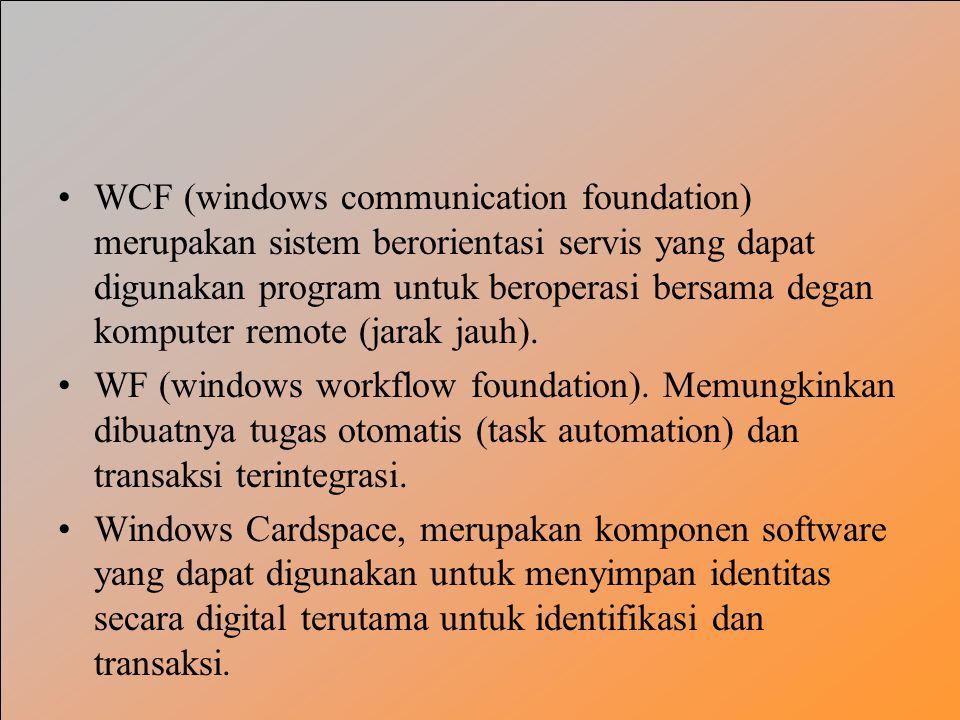 WCF (windows communication foundation) merupakan sistem berorientasi servis yang dapat digunakan program untuk beroperasi bersama degan komputer remot
