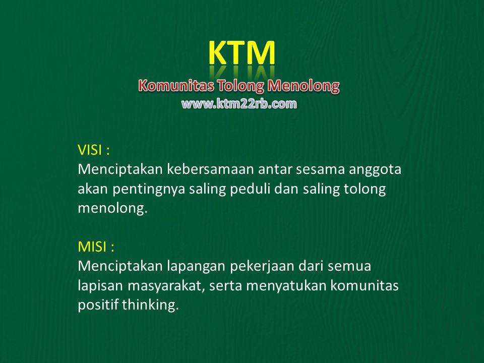 MEMBERSHIP : Keanggotaan KTM terbagi dua dengan biaya pendaftaran, yaitu : 1.