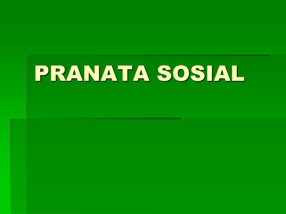 Meskipun Pranata Sosial disarikan dari institution, tetapi hendaknya tidak dikacaukan dekan kata institusi.