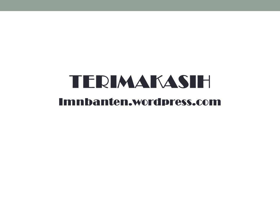 TERIMAKASIH Imnbanten.wordpress.com