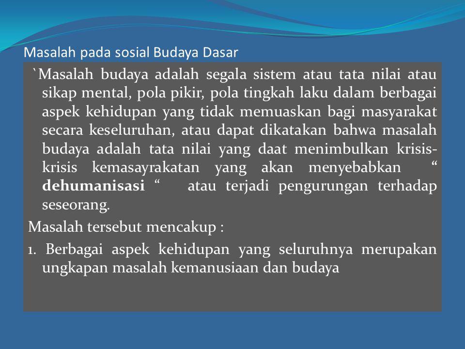 3).Sistem Sosial dan Sistem Budaya a.