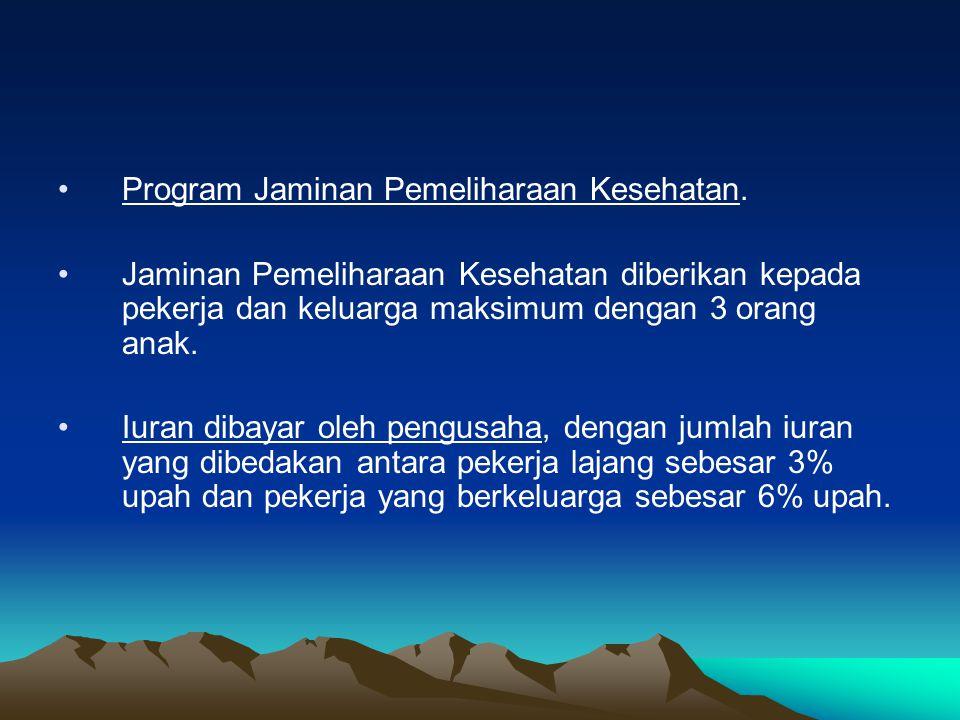 Program Jaminan Pemeliharaan Kesehatan.