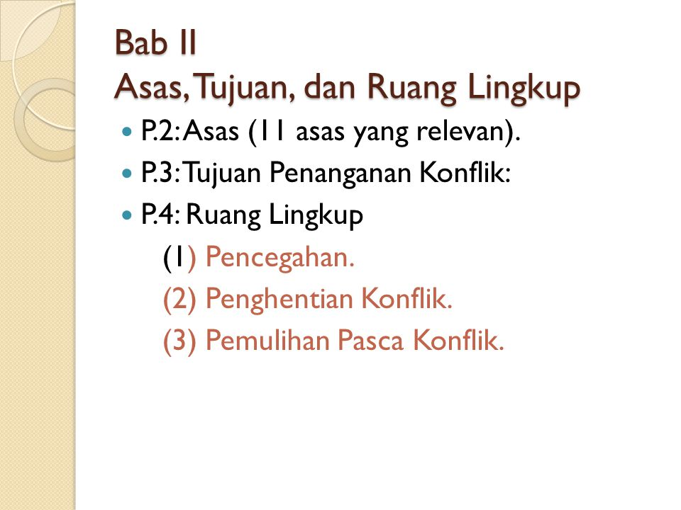 Bab II Asas, Tujuan, dan Ruang Lingkup P.2: Asas (11 asas yang relevan).