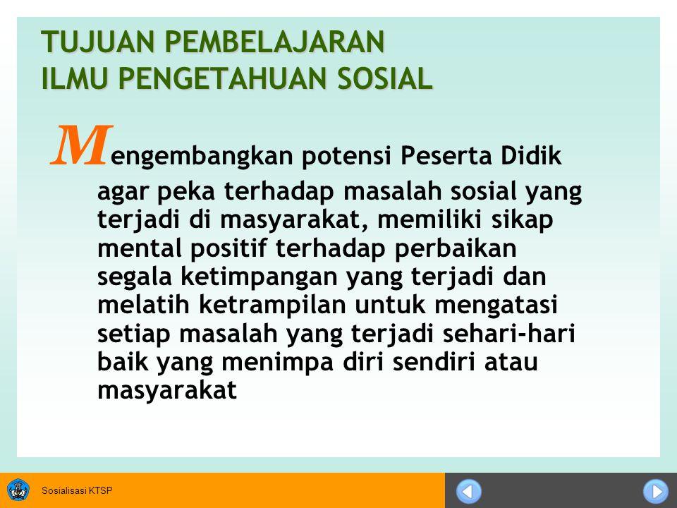 Sosialisasi KTSP PENDEKATAN PEMBELAJARAN IPS TERPADU PENDEKATAN PEMBELAJARAN IPS TERPADU (Pendekatan Pembelajaran Terpadu atau Pendekatan Interdisipliner) 1.Model integrasi IPS berdasarkan topik/tema PENGEMBANGAN PARIWISATA geografi Persebaran kondisi fisik daerah obyek wisata PD II (termasuk pendudukan Jepang) serta pengaruhnya terhadap keadaan sosial, ekonomi dan politik di Indonesia sejarah ekonomi Uang dan lembaga keuangan sosiologi perubahan sosial budaya pada masyarakat