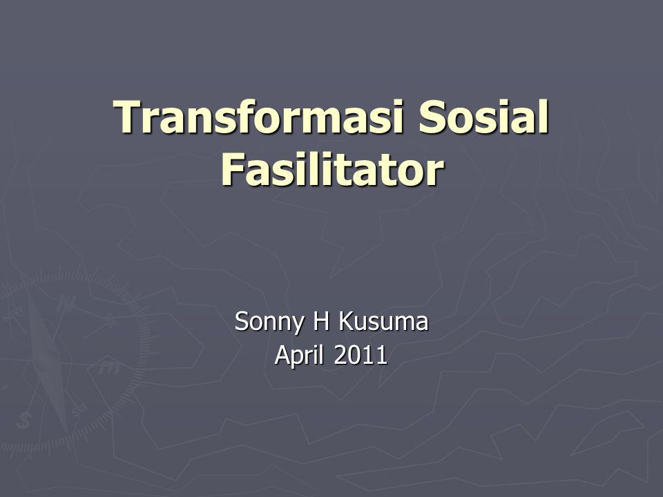 Dari Fasilitator, menjadi Entrepreneur Fasilitator, hingga Konsultan Pembangunan